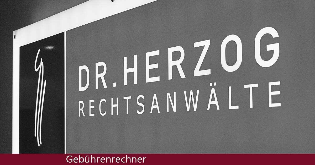 Gebührenrechner - Dr. Herzog Rechtsanwälte
